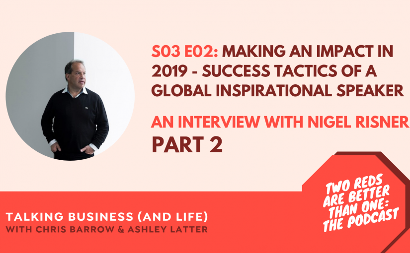 TRBO SEASON #3 Episode #2 – MAKING AN IMPACT IN 2019 – SUCCESS TACTICS OF A GLOBAL INSPIRATIONAL SPEAKER – PART 2