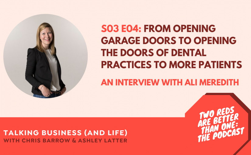 TRBO Season #3 Episode #4 From Opening Garage Doors to Opening the Doors of Dental Practices to More Patients